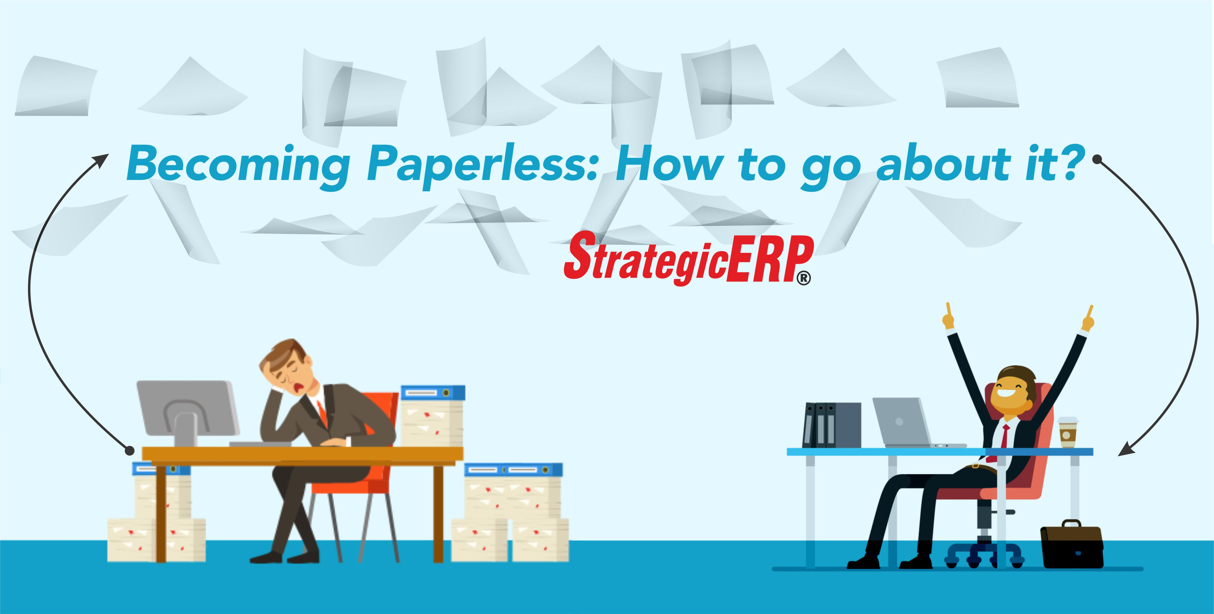 Becoming Paperless: How to go about it?