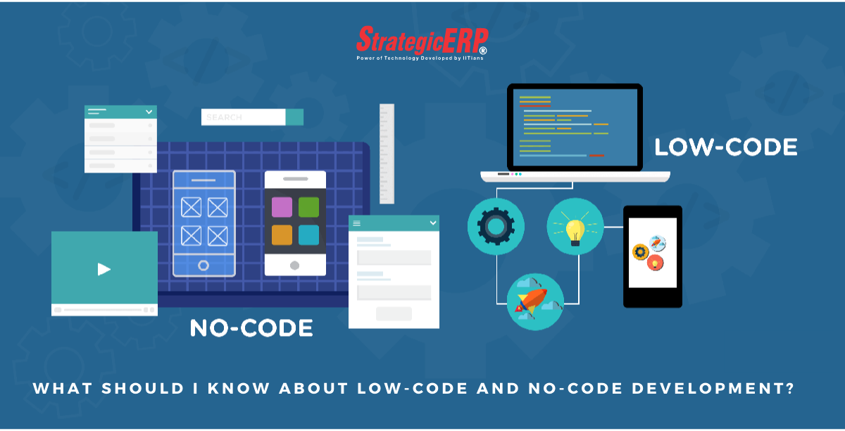 What should I know about low-code and no-code development?